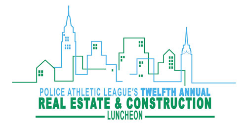 Police Athletic League 12th Annual Real Estate & Construction Luncheon